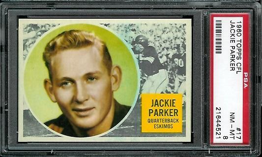 1960 Topps CFL #17 - Jackie Parker - PSA 8