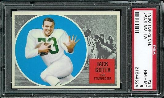 1960 Topps CFL #24 - Jack Gotta - PSA 8