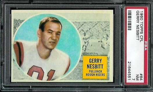1960 Topps CFL #64 - Gerry Nesbitt - PSA 7