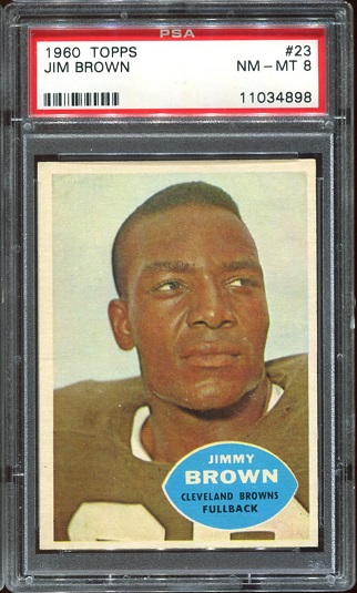 1960 Topps #23 - Jim Brown - PSA 8