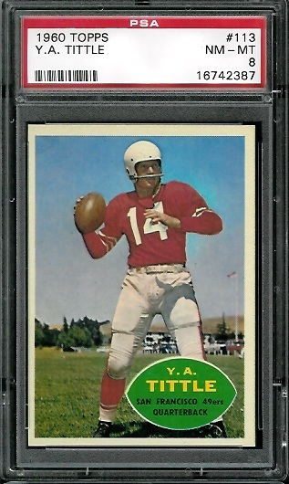 1960 Topps #113 - Y.A. Tittle - PSA 8