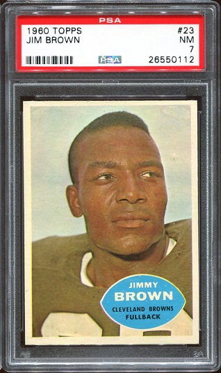 1960 Topps #23 - Jim Brown - PSA 7