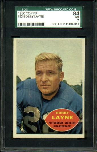 1960 Topps #93 - Bobby Layne - SGC 84