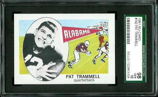 1961 Nu-Card #142 - Pat Trammell - SGC 98