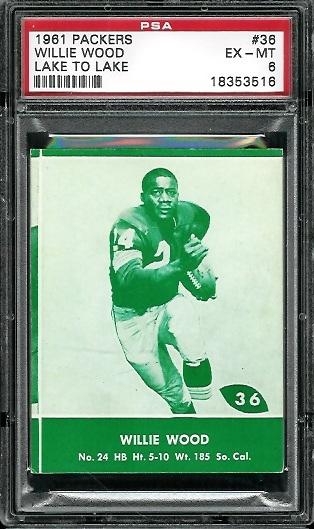 1961 Packers Lake to Lake #36 - Willie Wood - PSA 6