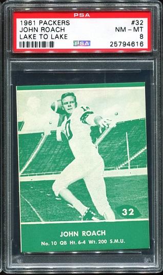 1961 Packers Lake to Lake #32 - John Roach - PSA 8