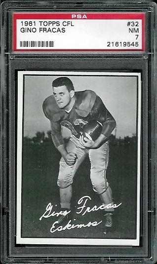 1961 Topps CFL #32 - Gino Fracas - PSA 7