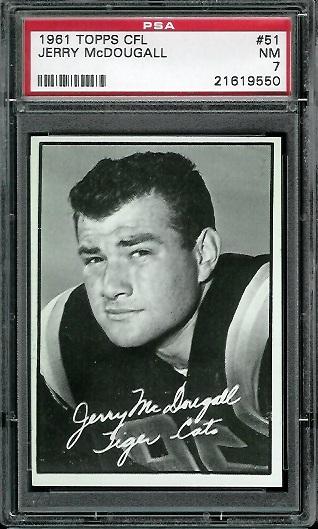 1961 Topps CFL #51 - Gerry McDougall - PSA 7