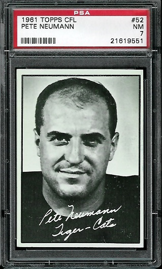 1961 Topps CFL #52 - Pete Neumann - PSA 7