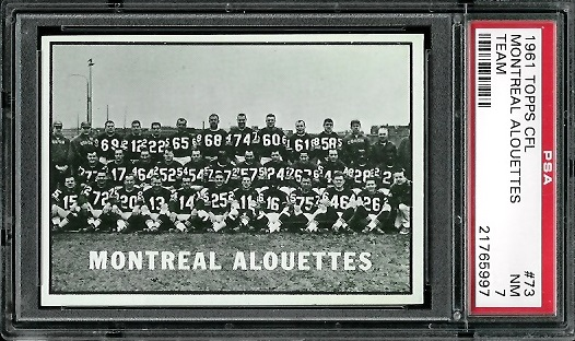 1961 Topps CFL #73 - Montreal Alouettes Team - PSA 7