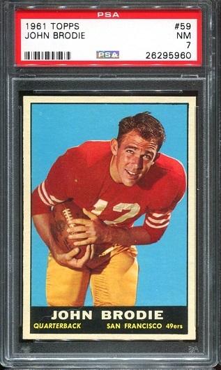 1961 Topps #59 - John Brodie - PSA 7
