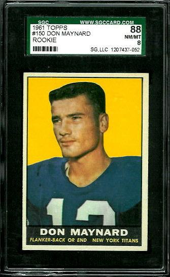 1961 Topps #150 - Don Maynard - SGC 88