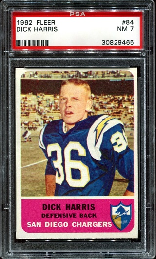 1962 Fleer #84 - Dick Harris - PSA 7
