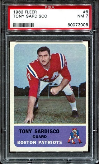 1962 Fleer #6 - Tony Sardisco - PSA 7