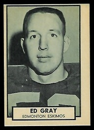 1962 Topps CFL #44 - Ed Gray - nm+ oc