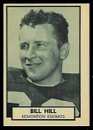 1962 Topps CFL #46 - Bill Hill - nm+ oc