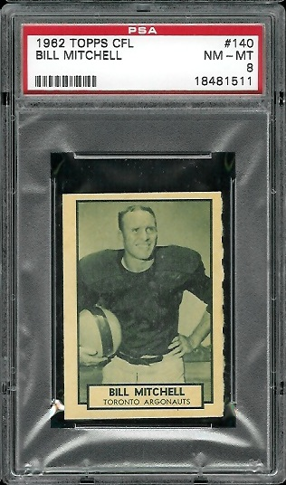 1962 Topps CFL #140 - Bill Mitchell - PSA 8