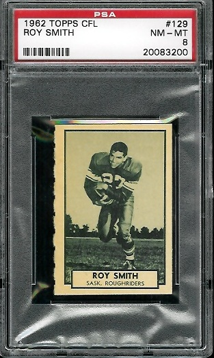 1962 Topps CFL #129 - Ray Smith - PSA 8