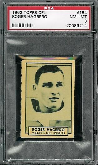 1962 Topps CFL #154 - Roger Hagberg - PSA 8