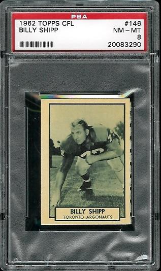 1962 Topps CFL #146 - Billy Shipp - PSA 8