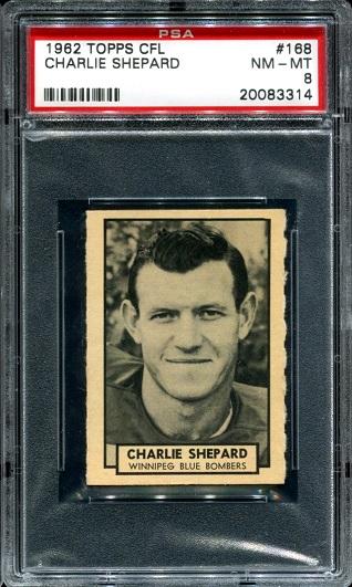 1962 Topps CFL #168 - Charlie Shepard - PSA 8