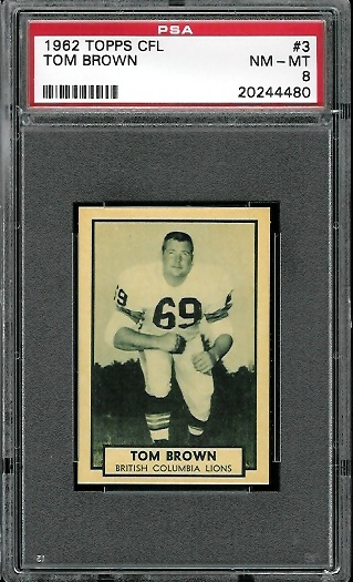 1962 Topps CFL #3 - Tom Brown - PSA 8