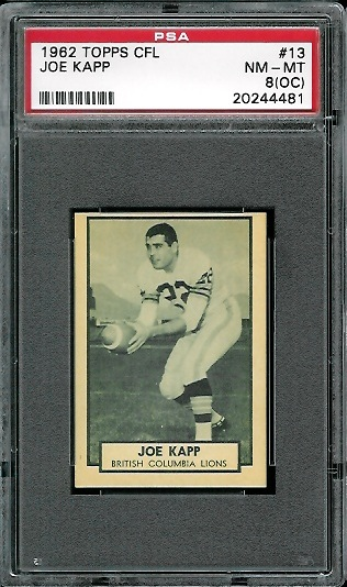 1962 Topps CFL #13 - Joe Kapp - PSA 8 oc