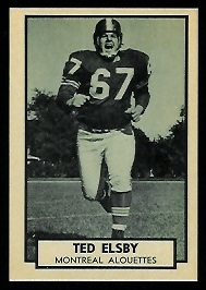 1962 Topps CFL #84 - Ted Elsby - nm-mt