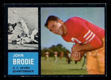 1962 Topps #152 - John Brodie - exmt