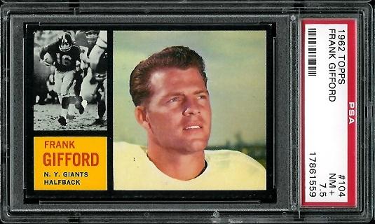 1962 Topps #104 - Frank Gifford - PSA 7.5