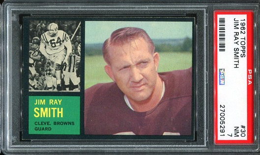 1962 Topps #30 - Jim Ray Smith - PSA 7