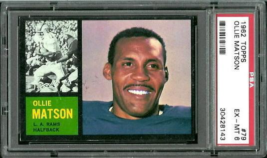 1962 Topps #79 - Ollie Matson - PSA 6
