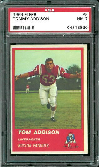 1963 Fleer #9 - Tommy Addison - PSA 7