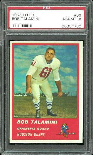 1963 Fleer #39 - Bob Talamini - PSA 8