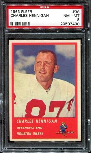 1963 Fleer #38 - Charlie Hennigan - PSA 8