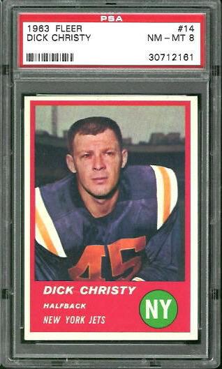 1963 Fleer #14 - Dick Christy - PSA 8