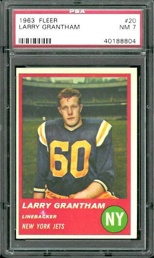 1963 Fleer #20 - Larry Grantham - PSA 7