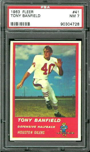 1963 Fleer #41 - Tony Banfield - PSA 7