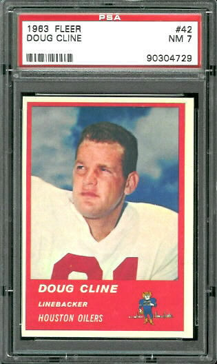 1963 Fleer #42 - Doug Cline - PSA 7