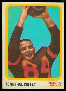 1963 Topps CFL #21 - Tommy Joe Coffey - exmt