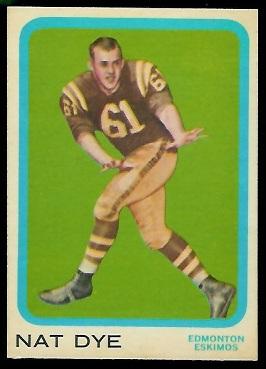 1963 Topps CFL #28 - Nat Dye - ex+