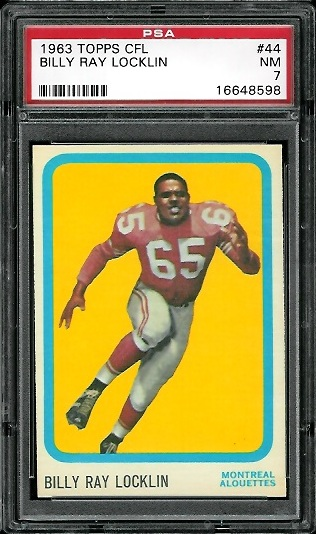 1963 Topps CFL #44 - Billy Ray Locklin - PSA 7