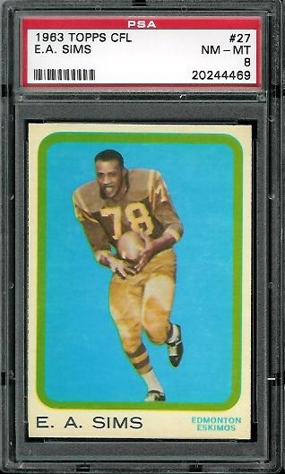 1963 Topps CFL #27 - E.A. Sims - PSA 8