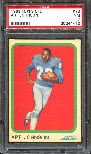 1963 Topps CFL #73 - Art Johnson - PSA 7