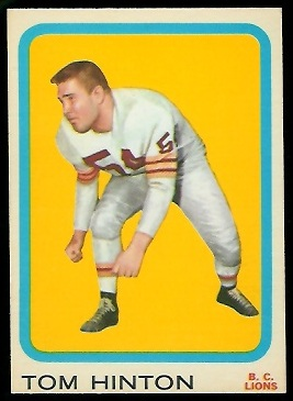 1963 Topps CFL #8 - Tom Hinton - nm