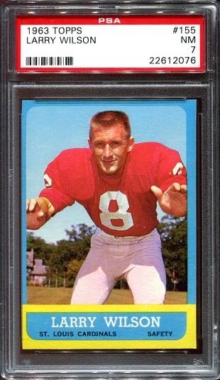 1963 Topps #155 - Larry Wilson - PSA 7