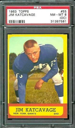 1963 Topps #55 - Jim Katcavage - PSA 8 oc