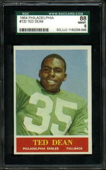 1964 Philadelphia #132 - Ted Dean - SGC 88