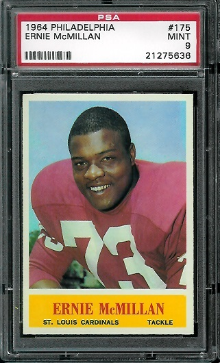 1964 Philadelphia #175 - Ernie McMillan - PSA 9