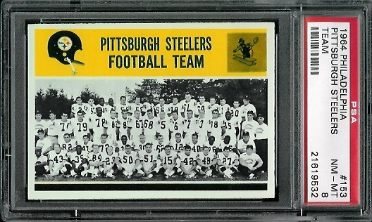 1964 Philadelphia #153 - Pittsburgh Steelers Team - PSA 8